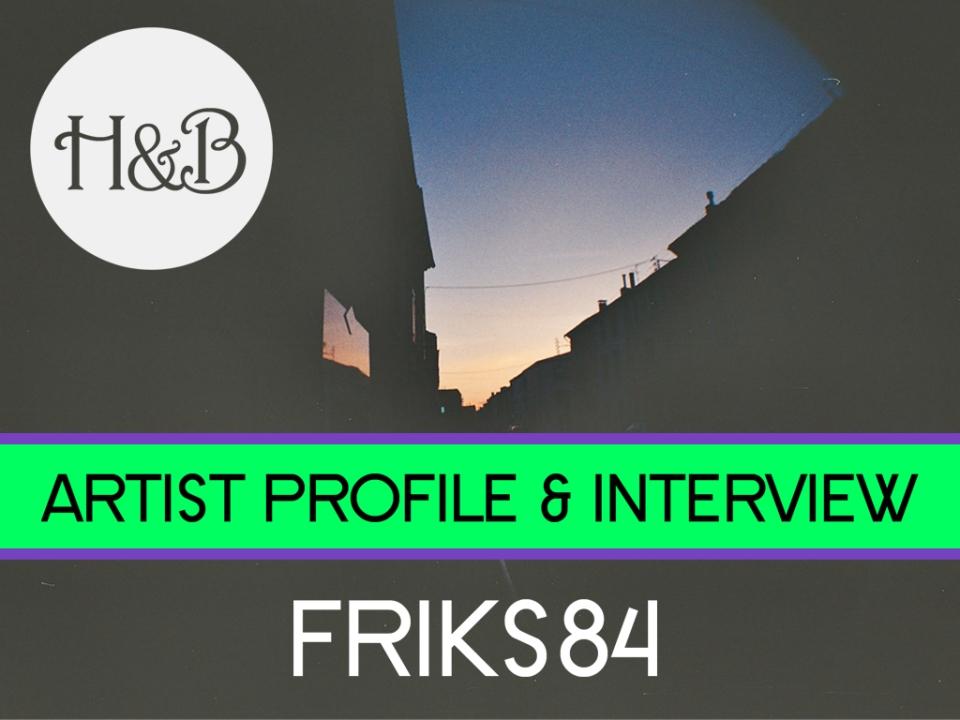 ARTISTPROFILE2FRIKSREAL